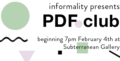 Informality & Subterranean Gallery Collaborative Program!